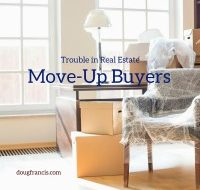 Helping Today's Move-Up Home Buyer